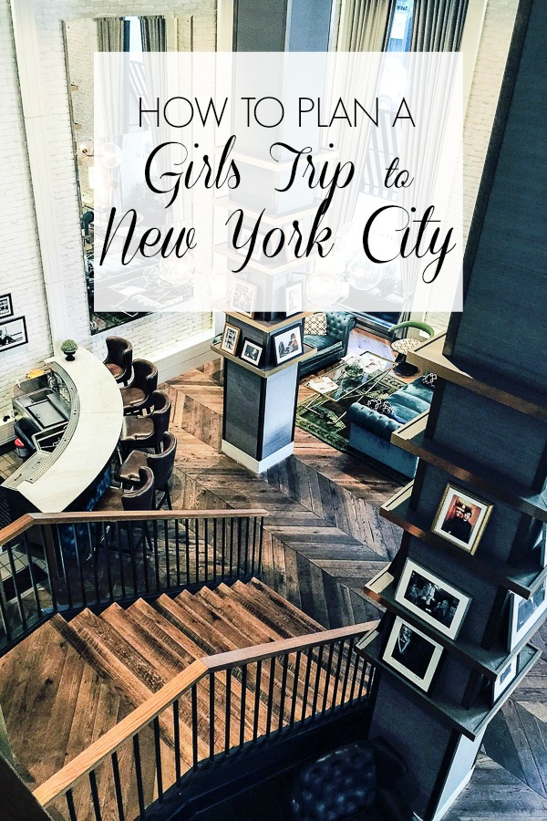 girls trip to nyc hotel