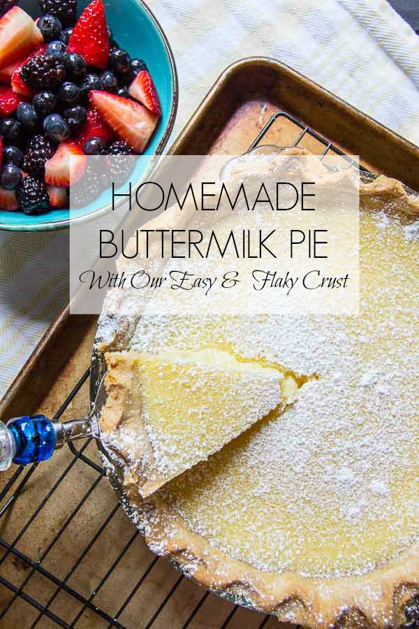 Homemade Buttermilk Pie with title